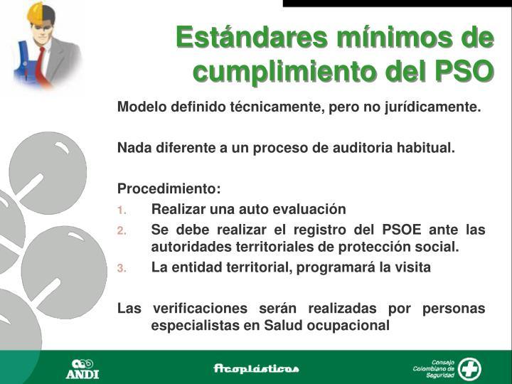 Estándares mínimos de cumplimiento del PSO