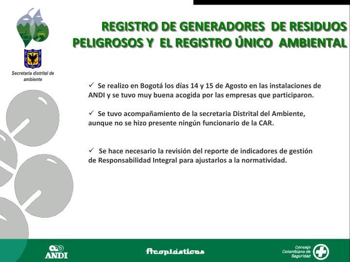 REGISTRO DE GENERADORES  DE RESIDUOS PELIGROSOS Y  EL REGISTRO ÚNICO  AMBIENTAL