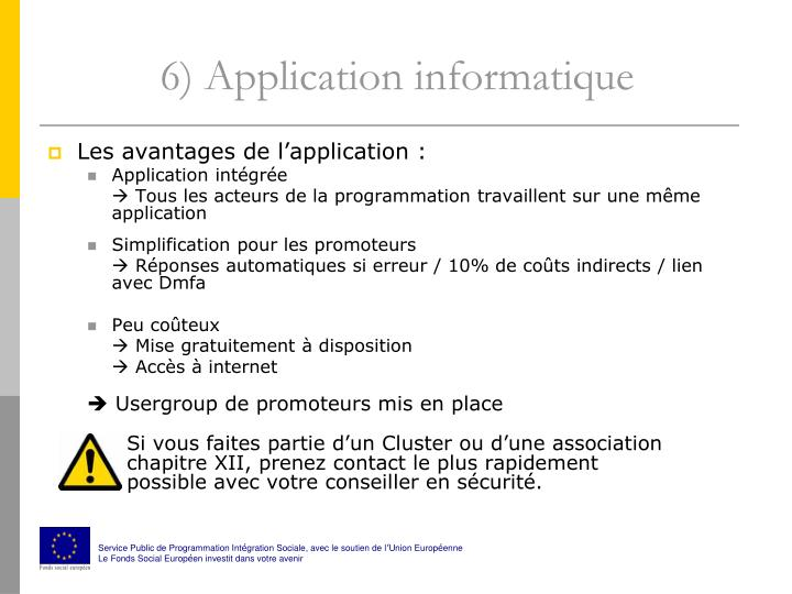 6) Application informatique