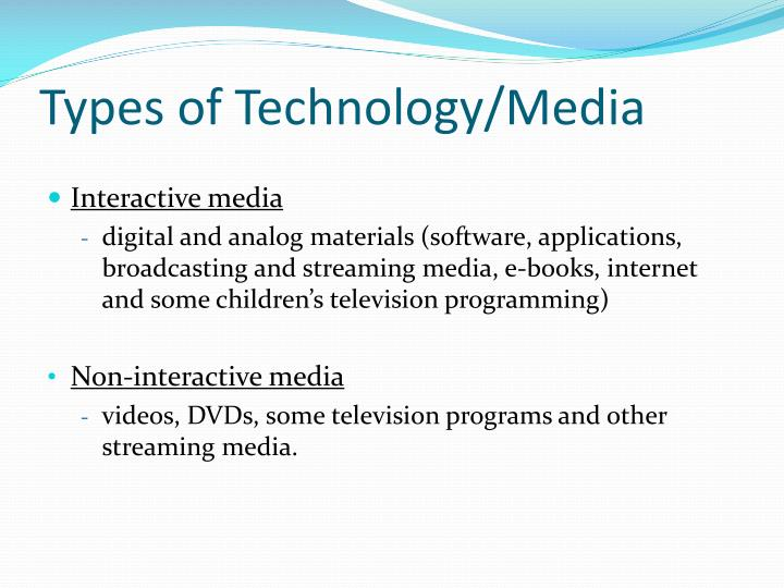 Types of Technology/Media
