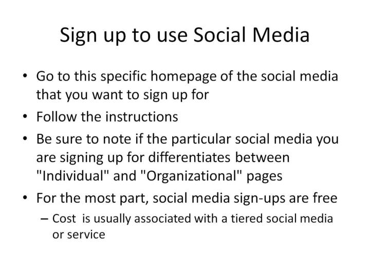 Sign up to use Social Media