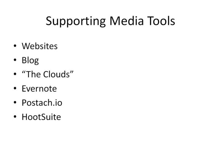 Supporting Media Tools
