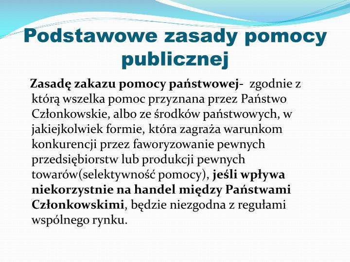 Podstawowe zasady pomocy publicznej