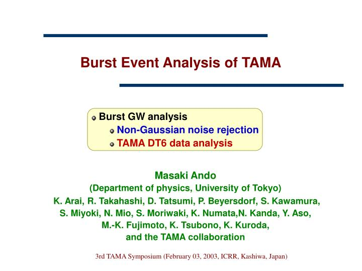 burst event analysis of tama n.