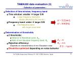 tama300 data evaluation 3 selection of parameters