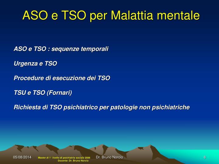 ASO e TSO per Malattia mentale