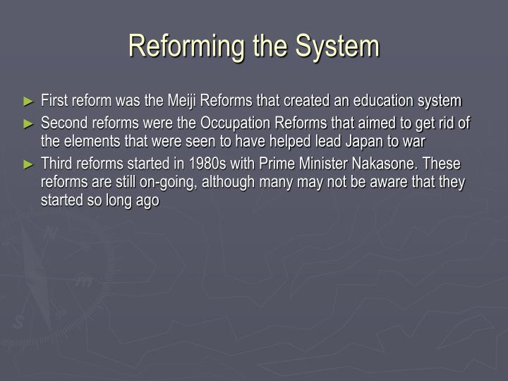 Reforming the System