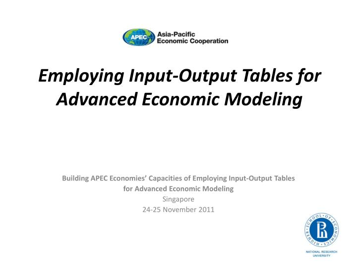 employing input output tables for advanced economic modeling