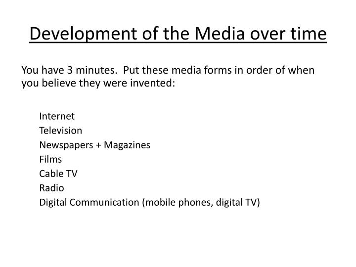 Development of the Media over time