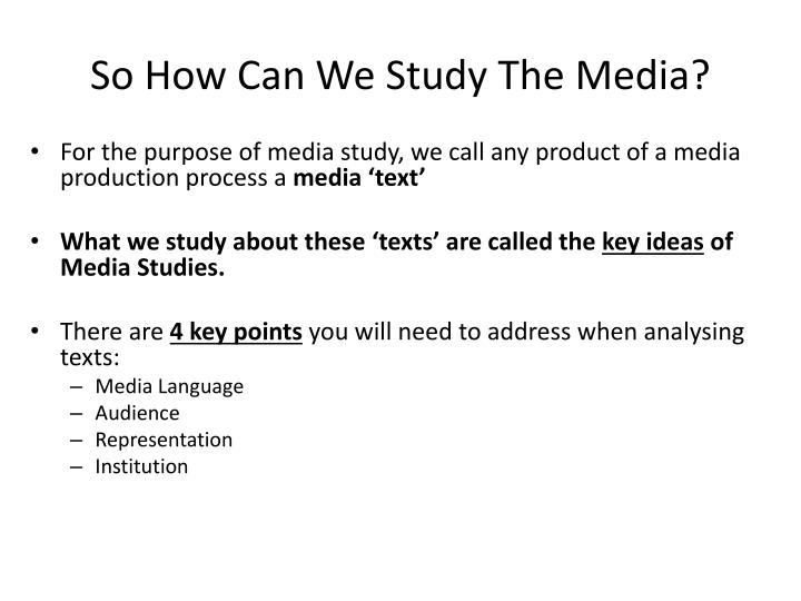 So How Can We Study The Media?