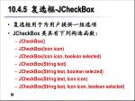 10 4 5 jcheckbox