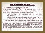 un futuro incierto