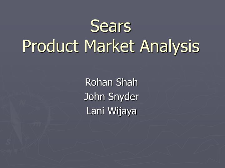 sears product market analysis n.