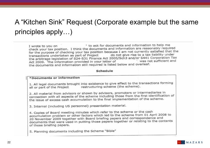 """A """"Kitchen Sink"""" Request (Corporate example but the same principles apply…)"""