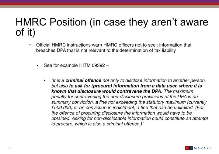 HMRC Position (in case they aren't aware of it)