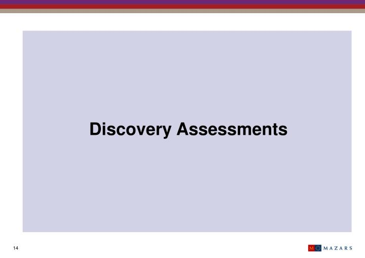 Discovery Assessments