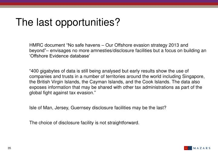 The last opportunities?