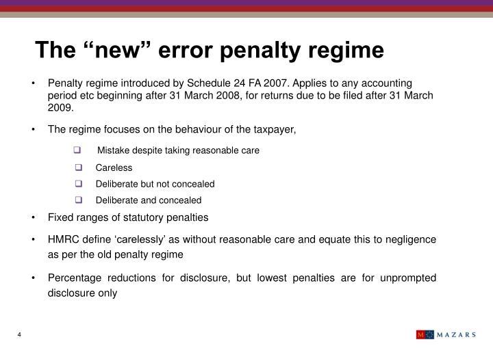 "The ""new"" error penalty regime"
