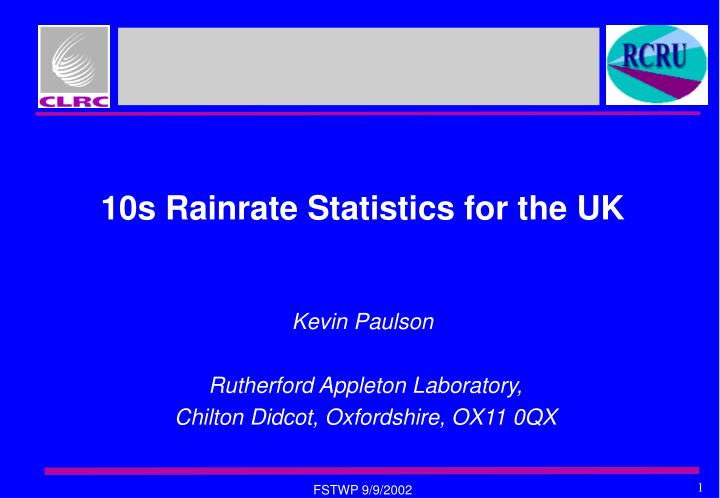 10s rainrate statistics for the uk n.
