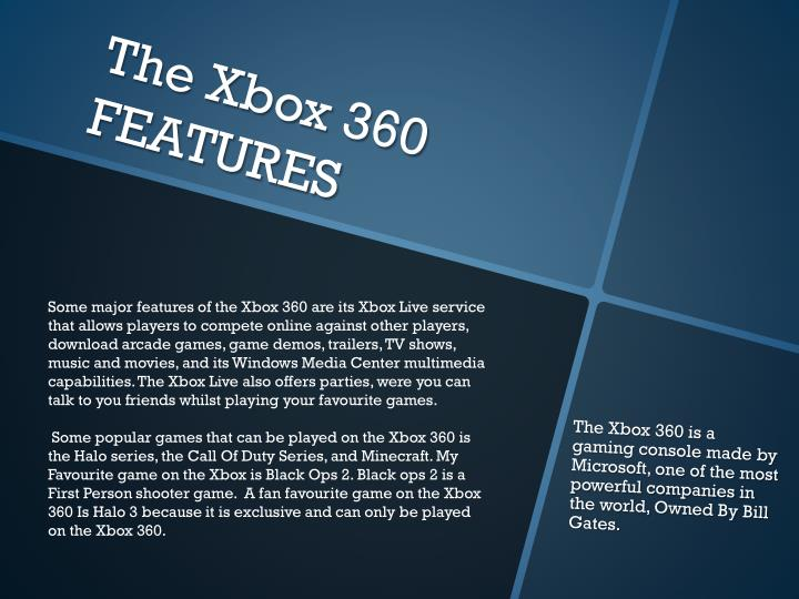 The xbox 360 features