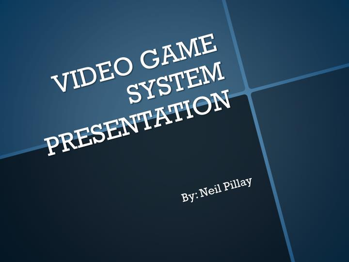 Video game system presentation