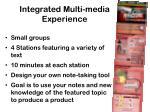 integrated multi media experience