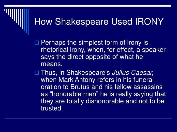How Shakespeare Used IRONY
