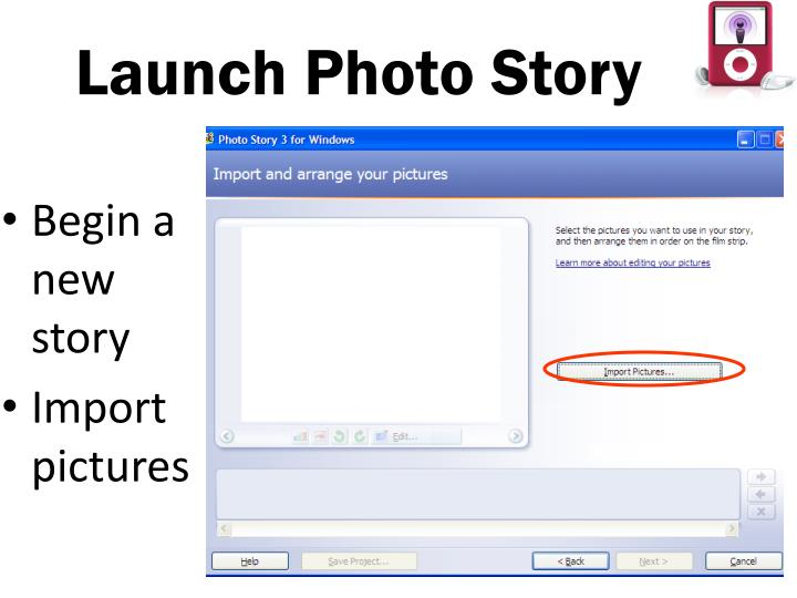 Launch Photo Story