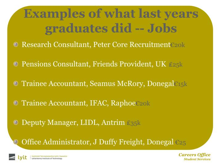 Examples of what last years graduates did -- Jobs