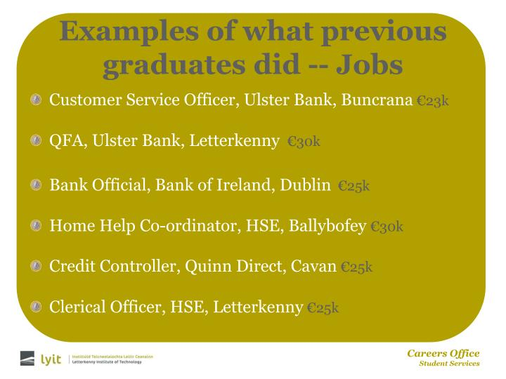 Examples of what previous graduates did -- Jobs