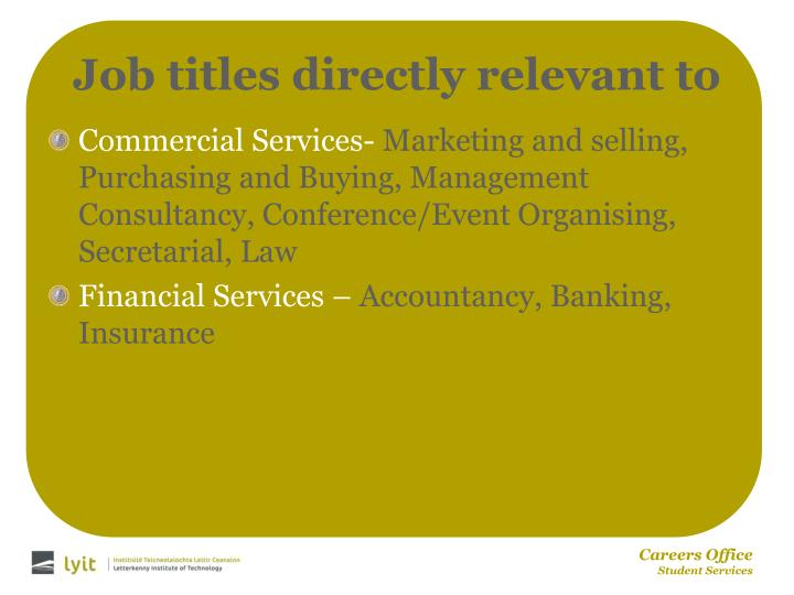 Job titles directly relevant to
