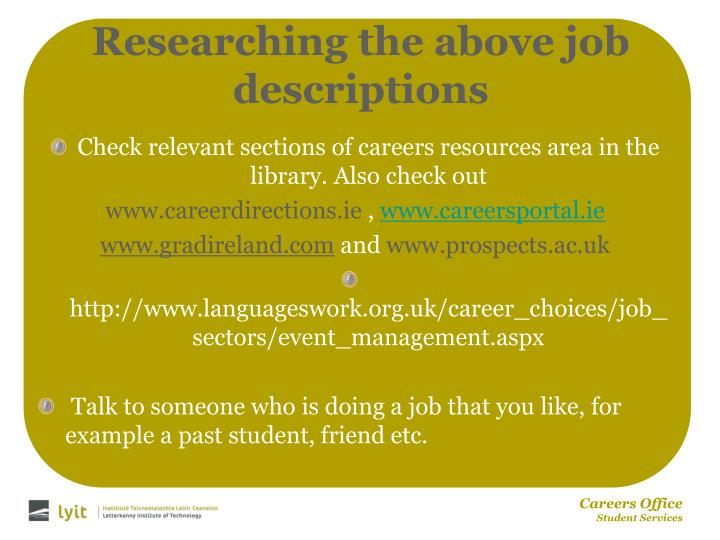 Researching the above job descriptions