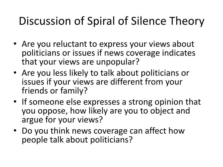 Discussion of Spiral of Silence Theory