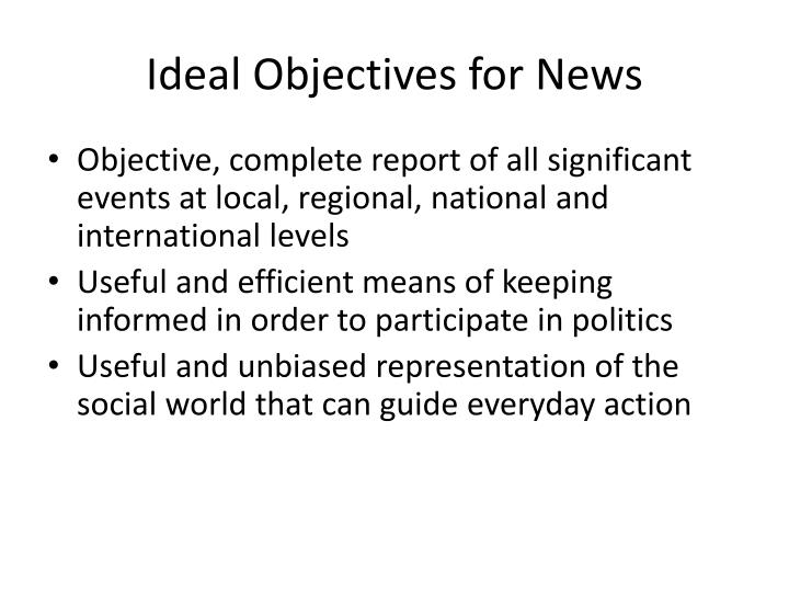 Ideal Objectives for News