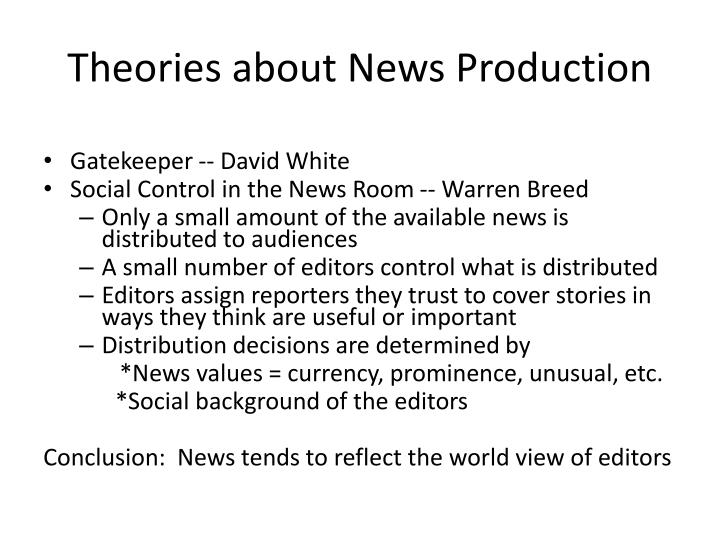 Theories about News Production