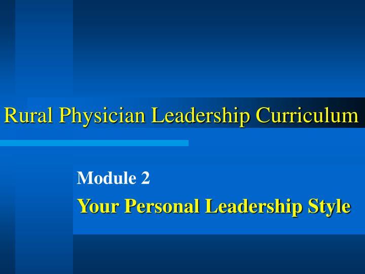 Rural physician leadership curriculum1