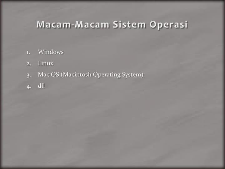 Macam macam sistem operasi