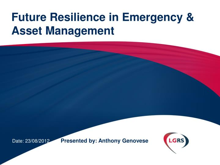 future resilience in emergency asset management