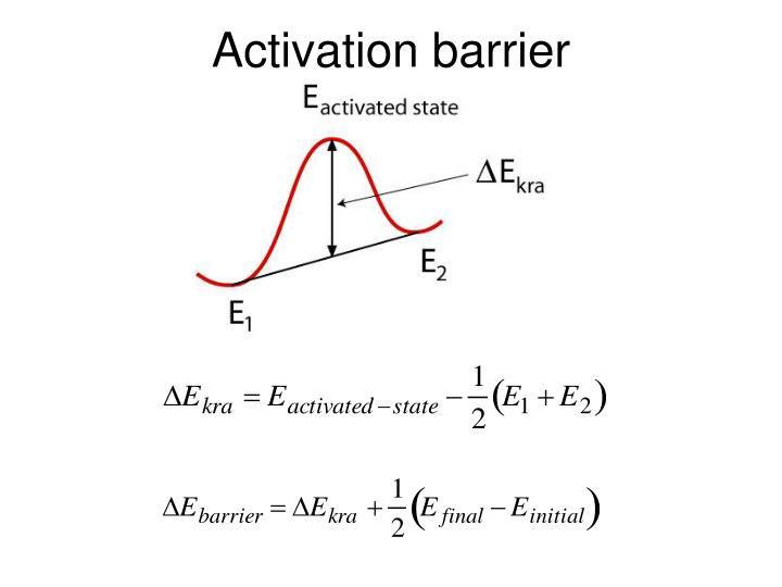 Activation barrier