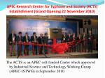 apec research center for typhoon and society acts establishment grand opening 22 november 2010