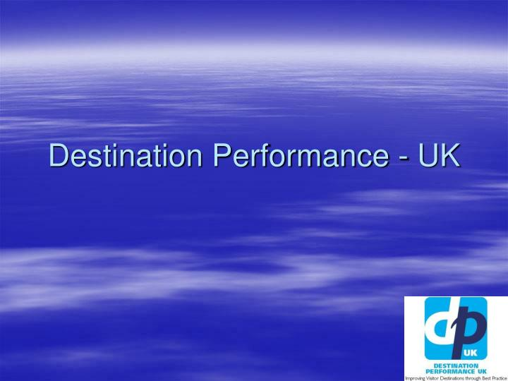 Destination Performance - UK