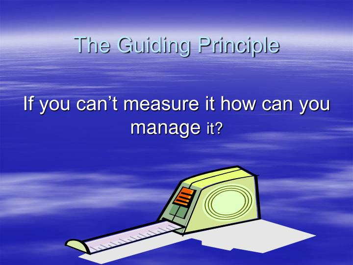 The guiding principle