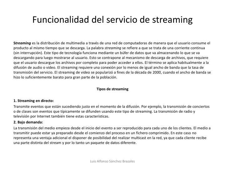 Funcionalidad del servicio de streaming
