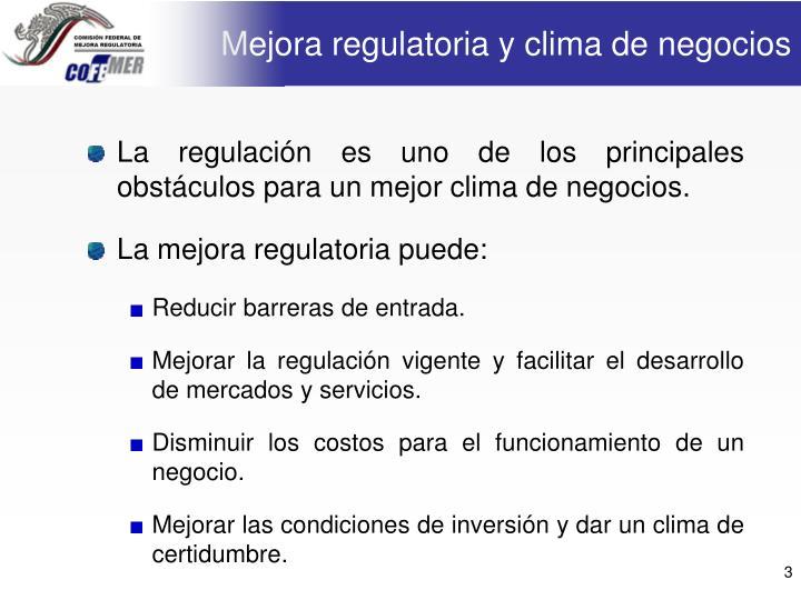 M ejora regulatoria y clima de negocios