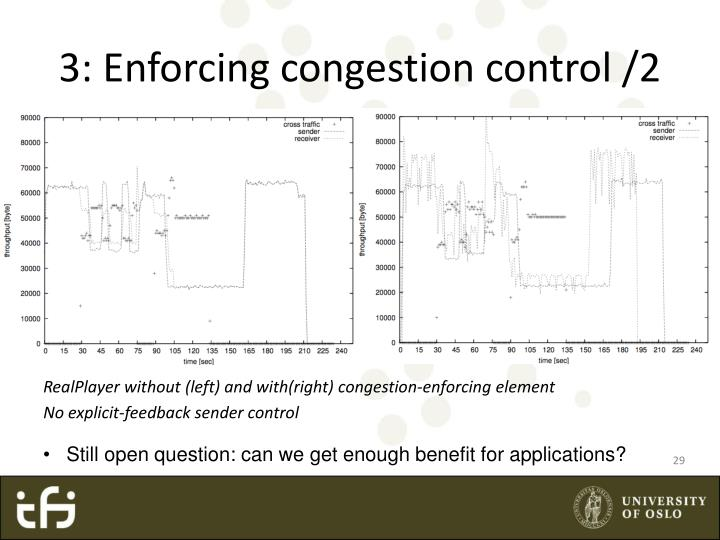 3: Enforcing congestion control /2