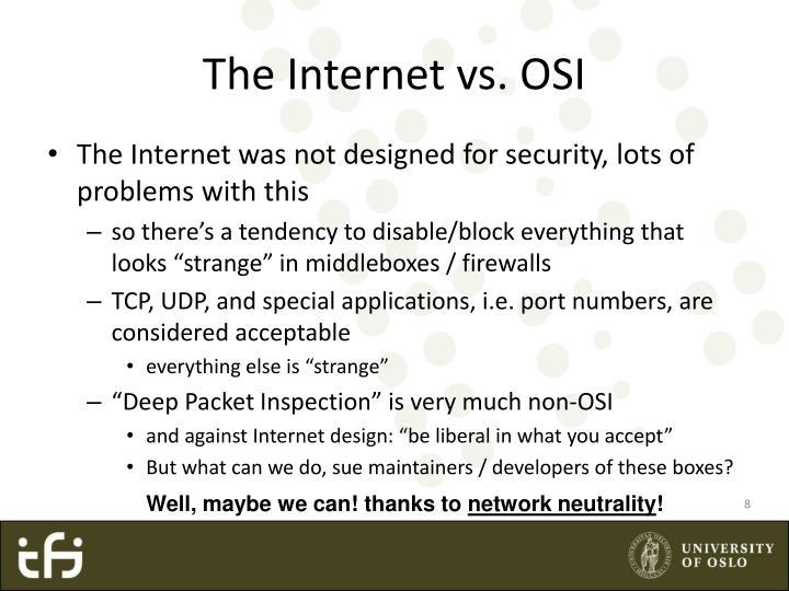 The Internet vs. OSI