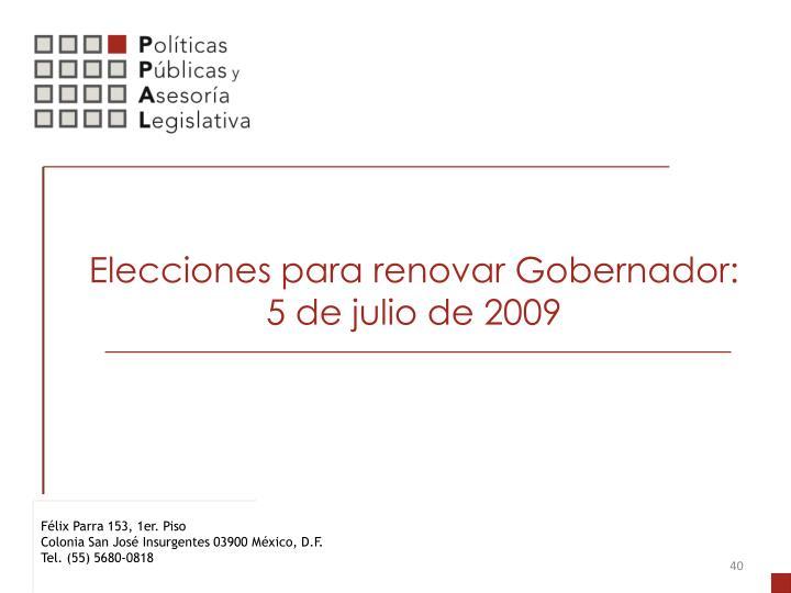 Elecciones para renovar Gobernador: