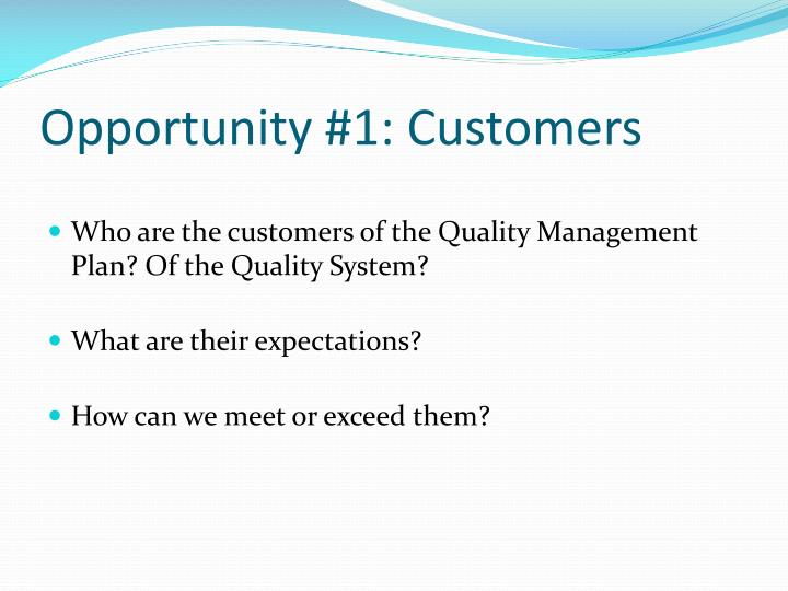 Opportunity #1: Customers