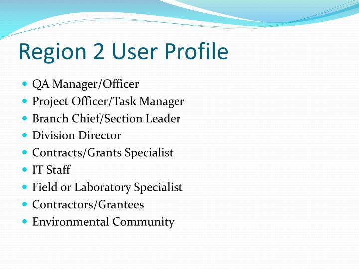 Region 2 User Profile