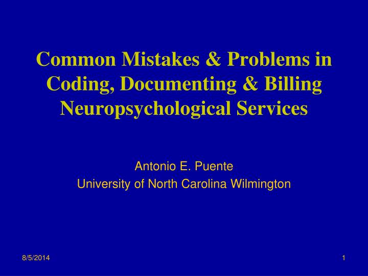 Common mistakes problems in coding documenting billing neuropsychological services